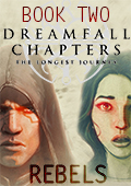 Dreamfall Chapters - Book Two: Rebels