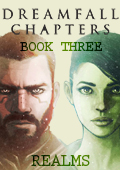 Dreamfall Chapters - Book Three: Realms