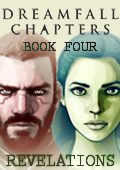 Dreamfall Chapters - Book Four: Revelations