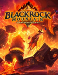 Blackrock Mountain: A Hearthstone Adventure