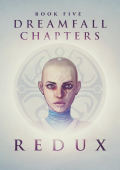 Dreamfall Chapters - Book Five: Redux