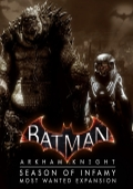 Batman: Arkham Knight - Season of Infamy: Most Wanted Expansion