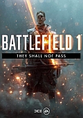 Battlefield 1 – They Shall Not Pass