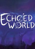 Echoed World