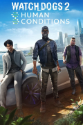 Watch Dogs 2: Human Conditions