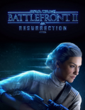 Star Wars Battlefront II: Resurrection