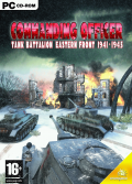 Commanding Officer: Tank Battalion Eastern Front 1941-1945