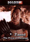 Mass Effect 2: Zaeed - The Price of Revenge