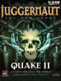 Juggernaut: The New Story for Quake II