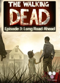 The Walking Dead - Episode 3: Long Road Ahead
