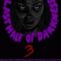 Last Half of Darkness III