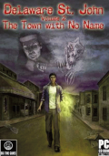 Delaware St. John: Volume 2: The Town with No Name