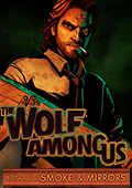 The Wolf Among Us - Episode 2: Smoke & Mirrors