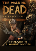 The Walking Dead: Season Two - Episode 2: A House Divided