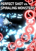 Perfect Shot vs. Spiraling Monsters