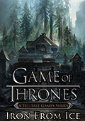 Game of Thrones: A Telltale Games Series – Episode One: Iron From Ice